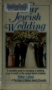 Cover of: Your Jewish wedding | Helen Latner