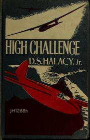 Cover of: High challenge | D. S. Halacy