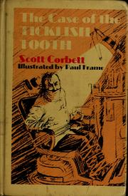 Cover of: The case of the ticklish tooth. | Scott Corbett