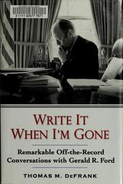 Write it when I'm gone by Thomas M DeFrank