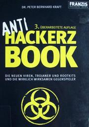 Anti Hackerz Book by Peter Bernhard Kraft