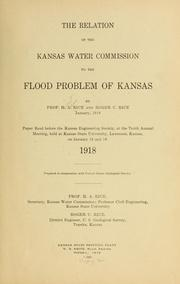 Cover of: The relation of the Kansas Water commission to the flood problem of Kansas | Herbert Allan Rice