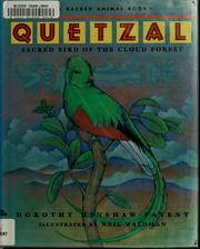 Cover of: Quetzal | Dorothy Hinshaw Patent