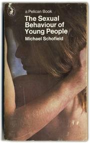 Cover of: The sexual behaviour of young people | Michael George Schofield