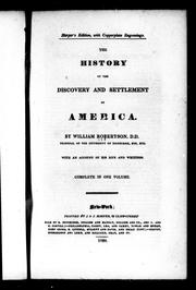 Cover of: The history of the discovery and settlement of America | William Robertson