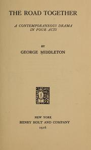 Cover of: The road together | Middleton, George