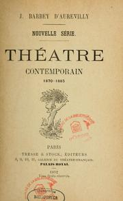 Cover of: Théâtre contemporain | J. Barbey d'Aurevilly