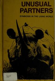 Cover of: Unusual partners; symbiosis in the living world by Alvin Silverstein