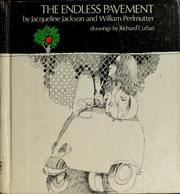 Cover of: The endless pavement | Jacqueline Jackson