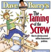 Cover of: The taming of the screw: several million homeowners' problems