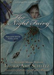 Cover of: The night fairy | Laura Amy Schlitz