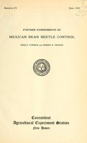 Cover of: Further experiments on Mexican bean beetle control | Neely Turner