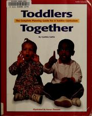 Cover of: Toddlers together | Cynthia Catlin