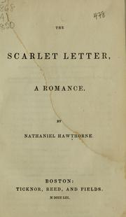 the significant changes of the letter a in the scarlet letter by nathaniel hawthorne Symbol and interpretation in hawthorne's scarlet letter by dr stephanie carrez paper delivered at the conference of the nathaniel hawthorne society, celebrating the hawthorne bicentennial in salem, ma, july 1-4.