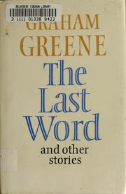 Cover of: The last word, and other stories | Graham Greene
