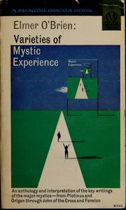 Cover of: Varieties of mystic experience | Elmer O'Brien