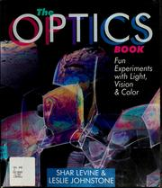Cover of: The Optics Book | Shar Levine