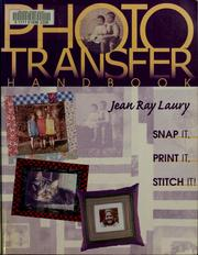 Cover of: The photo transfer handbook | Jean Ray