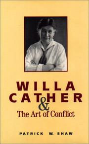 Cover of: Willa Cather and the art of conflict | Patrick W. Shaw