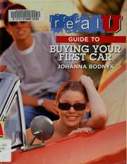 Cover of: Real U guide to buying your first car | Johanna Bodnyk