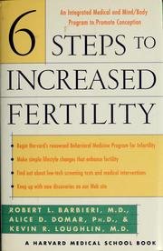 Cover of: Six steps to increased fertility | Robert L. Barbieri