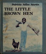 Cover of: The little brown hen | Patricia Miles Martin