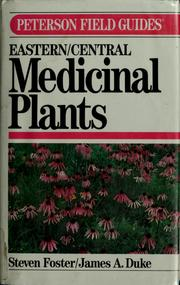 Cover of: A field guide to medicinal plants | Steven Foster
