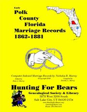 Early Polk County Florida Marriage Records 1862-1881 by Nicholas Russell Murray