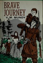Brave journey by V. M. Mundy