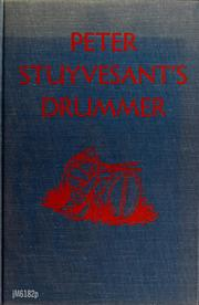 Cover of: Peter Stuyvesant's drummer by Shane Miller