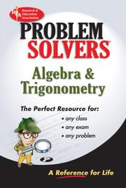 Cover of: The algebra & trigonometry problem solver | Research and Education Association