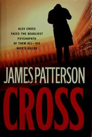 Cover of: Cross | James Patterson.