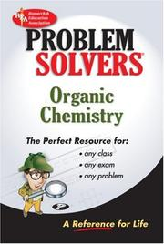 Cover of: Organic Chemistry Problem Solver (REA) (Problem Solvers)