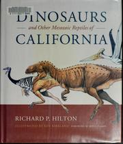 Cover of: Dinosaurs and Other Mesozoic Reptiles of California | Richard P. Hilton