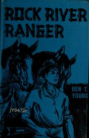 Cover of: Rock River ranger | Ben T. Young
