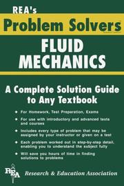 Cover of: The fluid mechanics and dynamics problem solver