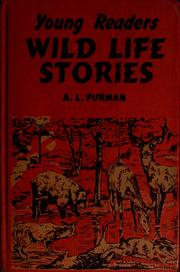 Cover of: Young readers wild life stories | A. L. Furman, Charles Geer