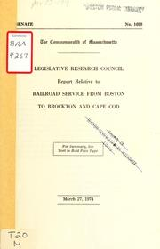 Report relative to railroad service from Boston to Brockton and cape cod by Massachusetts. General Court. Legislative Research Council