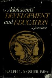 Cover of: Adolescents' development and education | Ralph L. Mosher