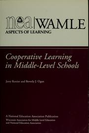 Cover of: Cooperative learning in middle-level schools | Jerry Rottier