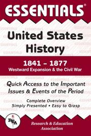 Cover of: Essentials of U.S. History, 1841-1877: Westward Expansion and the Civil War