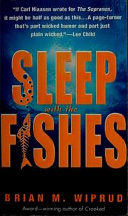 Cover of: Sleep with the Fishes | Brian M. Wiprud