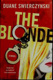 Cover of: The Blonde | Duane Swierczynski