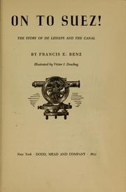 Cover of: On to Suez! | Francis E. Benz