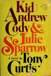 Cover of: Kid Andrew Cody & Julie Sparrow | Curtis, Tony