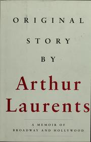 Cover of: Original story by | Arthur Laurents