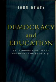 Cover of: Democracy and Education: an introduction to the philosophy of education