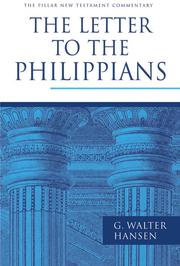 Cover of: The letter to the Philippians by G. Walter Hansen