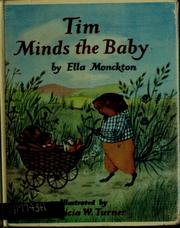 Cover of: Tim minds the baby. | Ella Monckton