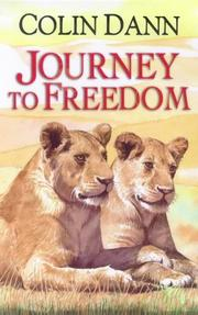 Cover of: Journey to Freedom (The Lions of Lingmere) | Colin Dann